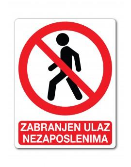 Naljepnica - zabranjen ulaz nezaposlenima