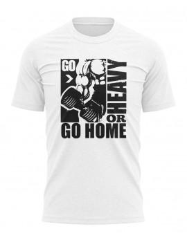 T-shirt - Go heavy or go home